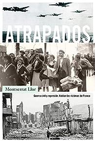Atrapados par Montserrat Llor Serra