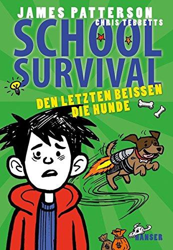 School Survival - Den Letzten beißen die Hunde Bd. 7
