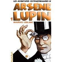 Les aventures extraordinaires d'Arsène Lupin T1 (nouvelle édition) (1)