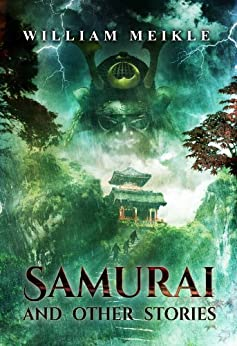 Samurai and Other Stories by [Meikle, William]