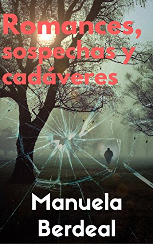 Romances, sospechas y cadáveres