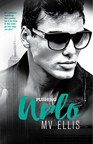 Pushing Arlo: A Rock Star Romance (Heartless Few Book 3) by [Ellis, MV]
