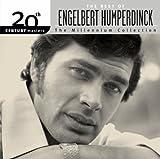 The Best of Engelbert Humperdinck: The Millennium Collection by Engelbert Humperdinck (2005-08-02)
