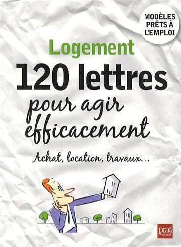 Logement, 120 lettres pour agir efficacement