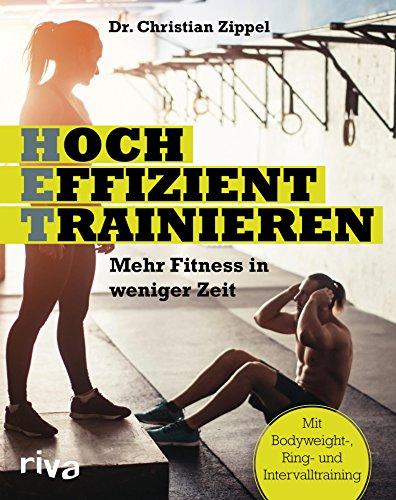 het-hocheffizient-trainieren-mehr-fitness-in-weniger-zeit-mit-bodyweight-ring-und-intervalltraining