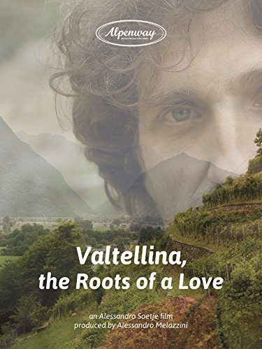 valtellina-the-roots-of-a-love