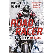 Road Racer: It's in My Blood (English Edition)
