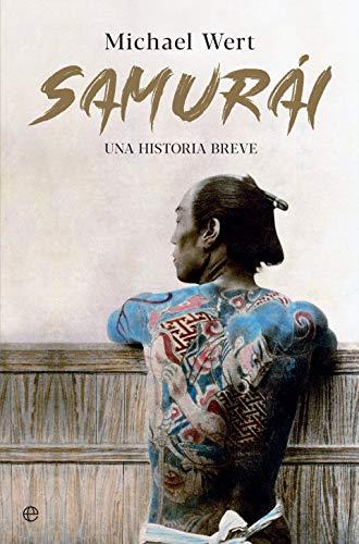 Samurái: Una historia breve eBook: Wert, Michael: Amazon.es ...