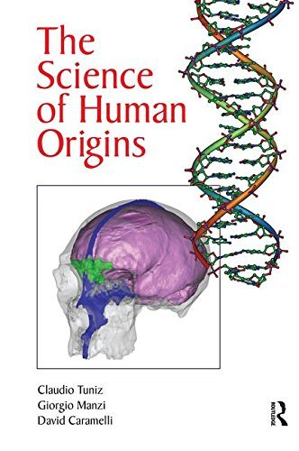 The Science of Human Origins by Claudio Tuniz (2014-02-15)