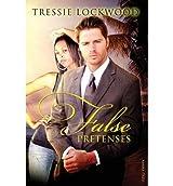 Lockwood, Tressie [ False Pretenses ] [ FALSE PRETENSES ] Sep - 2013 { Paperback }