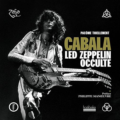 Cabala: Led Zeppelin Occulte par Pacôme Thiellement