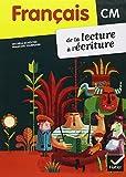 Français CM1 CM2 Lecture Écriture ed.2011 : Manuel de l'Eleve + Memo
