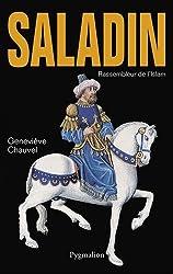 Saladin : Rassembleur de l'Islam