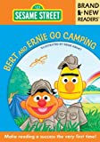 Bert and Ernie Go Camping: Brand New Readers (Sesame Street Books)