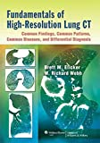 [(Fundamentals of High-resolution Lung CT: Common Findings, Common Patterns, Common Diseases, and Differential Diagnosis