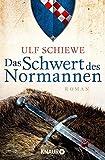 Das Schwert des Normannen: Roman (Die Normannensaga)
