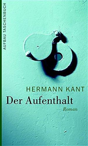 Der Aufenthalt: Roman