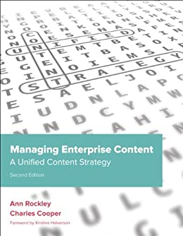 Managing Enterprise Content: A Unified Content Strategy (Voices That Matter) by [Rockley, Ann, Cooper, Charles]