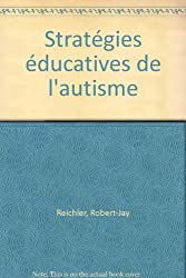 Stratégies éducatives de l'autisme