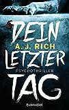 Dein letzter Tag: Psychothriller