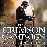 The Crimson Campaign: The Powder Mage, Book 2