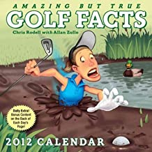 (Amazing But True Golf Facts Calendar (2012)) By Rodell, Chris (Author) calendar on (07 , 2011)