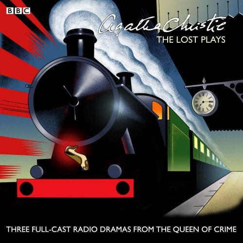 Agatha-Christie-The-Lost-Plays-Three-BBC-radio-full-cast-dramas-Butter-in-a-Lordly-Dish-Murder-in-the-Mews-Personal-Call