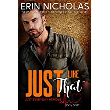 Just Like That (Just Everyday Heroes: Day Shift)