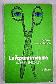 La septima victima par Robert Sheckley