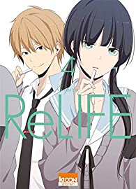 ReLIFE, tome 4 par  Yayoiso