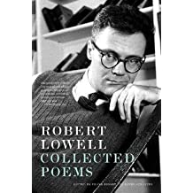 [(Robert Lowell Collected Poems)] [Author: Robert Lowell] published on (April, 2007)