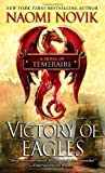 Victory of Eagles (Temeraire, Band 5)