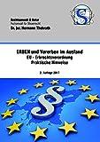 Erben und Vererben im Ausland - EU-Erbrechtsverordnung