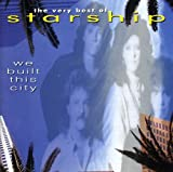 The Very Best Of Starship: We Built This City