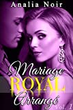 mariage royal arrang? tome 1 new romance suspense milliardaire alpha male roman ?rotique
