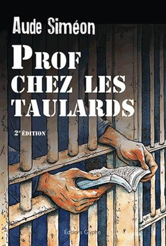 Prof chez les taulards par Aude Siméon