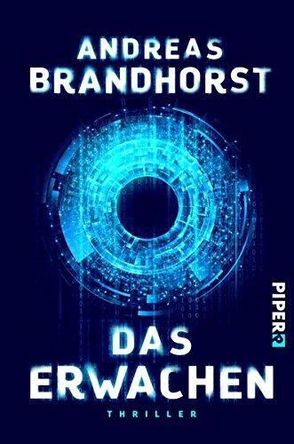 Brandhorst, Andreas: Das Erwachen
