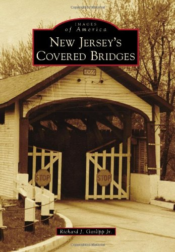 New Jersey's Covered Bridges (Images of America)