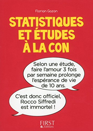 Petit Livre de - Statistiques et études à la con (Le petit livre)