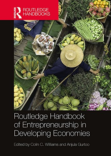 Routledge Handbook of Entrepreneurship in Developing Economies (Routledge International Handbooks)