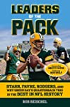 Leaders of the Pack: Starr, Favre, Ro...