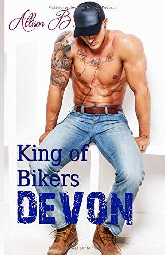 King Of Bikers-Devon par Allison B