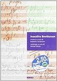 Scarica Libro Inaudito Beethoven Appunti di scenggiatura in forma di catalogo O viceversa Catalogo della mostra Ediz illustrata (PDF,EPUB,MOBI) Online Italiano Gratis