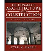 [ { Dictionary of Architecture and Construction } ] BY ( Author ) Sep-2005 [ Hardcover ]