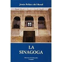 La Sinagoga (Estudios de Cultura Hebrea)