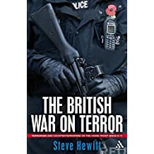 The British War on Terror: Terrorism and Counterterrorism on the Home Front Since 9-11