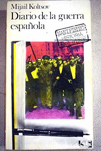 Diario de la guerra española. (Manifiesto)