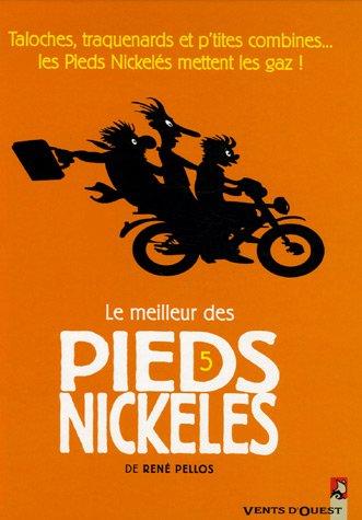 Le meilleur des Pieds Nickelés, Tome 5 : par René Pellos