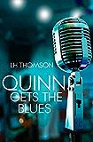 Quinn Gets the Blues (Liam Quinn Mysteries Book 5)