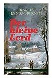Der kleine Lord (Weihnachtsedition) - Frances Hodgson Burnett